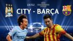 Manchester City vs. Barcelona: así se promociona el partidazo de Champions League (VIDEO)