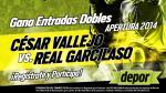 César Vallejo vs Real Garcilaso: Depor te regala 25 entrada dobles - Noticias de real garcilaso