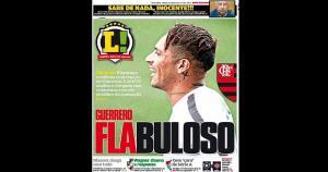 """""""Flabuloso"""", titula Lance sobre el fichaje de Paolo Guerrero por Flamengo, en su edición para Río de Janeiro. (Lance)"""