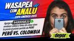 Perú vs. Colombia: así fue el Wasapea con Analú sobre este partido - Noticias de jose carlos anton